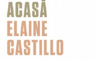 "Recenzie ""America nu e acasă"" de Elaine Castillo"