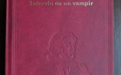 """Recenzie """"Interviu cu un vampir"""" de Anne Rice"""